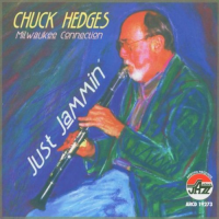 Album Just Jammin by Chuck Hedges