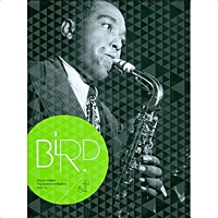 "Read ""Bird: The Complete Masters 1941-1954"" reviewed by Chris May"
