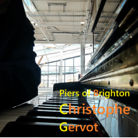 Album Piers of Brighton by Christophe Gervot