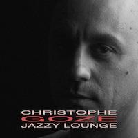 Album Jazzy Lounge by Christophe Goze