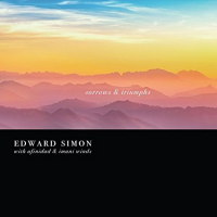 Album Sorrows & Triumphs by Edward Simon