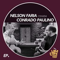 Album Nelson Faria Convida Conrado Paulino by Conrado Paulino