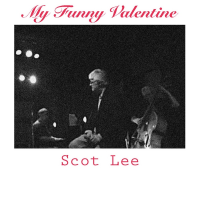 Album My Funny Valentine by Scot Lee