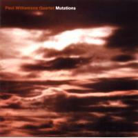 Album Mutations: Paul Williamson Quartet by Paul Williamson