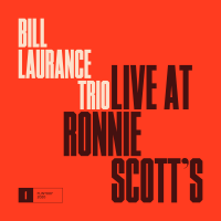 Live at Ronnie Scott's by Bill Laurance