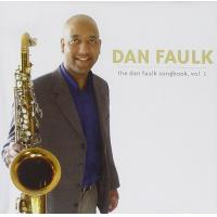 Album The Dan Faulk Songbook, Vol. 1 by Dan Faulk