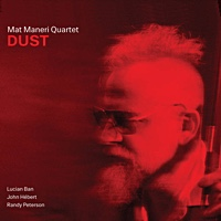 Album Dust by Mat Maneri
