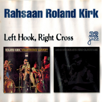 Album Left Hook, Right Cross by Rahsaan Roland Kirk