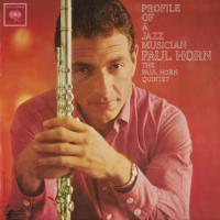 Paul Horn: Story of Jazz Musician