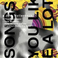 Album Songs You Like A Lot by John Hollenbeck