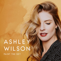 Ashley Wilson: Paint The Sky