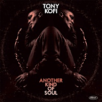 Album Another Kind of Soul by Tony Kofi