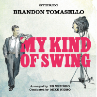 Album My Kind Of Swing by Brandon Tomasello
