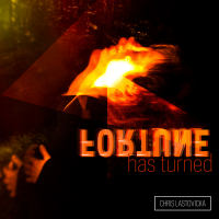 Chris Lastovicka: Fortune Has Turned (Remixed)