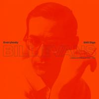 Read Everybody Still Digs Bill Evans: A Career Retrospective (1956 - 1980)