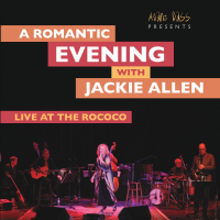 "Read ""A Romantic Evening with Jackie Allen - Live At the Rococo"" reviewed by Nicholas F. Mondello"