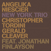 Album New York Trio by Angelika Niescier