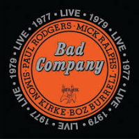 "Read ""Bad Company: Live 1977 & 1979"" reviewed by Doug Collette"