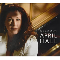Album Fun Out of Life by April Hall
