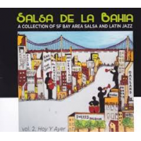 "Read ""Salsa de la Bahia vol 2, Hoy Y Ayer"" reviewed by Angelo Leonardi"