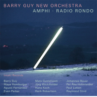 "Read ""Barry Guy New Orchestra: Amphi - Radio Rondo"" reviewed by John Sharpe"