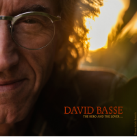 Album The Hero and The Lover, The Hermit, The Dictator, The Wise Woman and... by David Basse