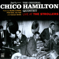 Chico Hamilton: At Strollers
