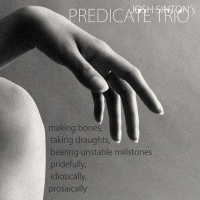 Album Making Bones, Taking Draughts, Bearing Unstable Millstones Pridefully,... by Josh Sinton