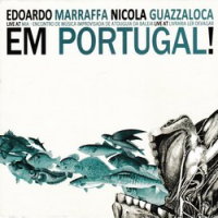 Album Em Portugal! by Edoardo Marraffa