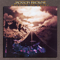Jackson Browne: Running On Empty: 2019 Remaster