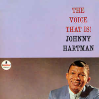 Album The Voice That Is! by Johnny Hartman