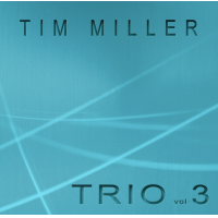 Album Trio vol 3 by Tim Miller