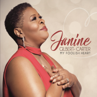 Album My Foolish Heart by Janine Gilbert-Carter