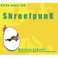 Album Keine Angst vor... Schreefpunk by Matthias Schriefl