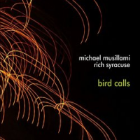 Michael Musillami, Rich Syracuse: Bird Calls