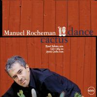 Album Cactus Dance by Manuel Rocheman