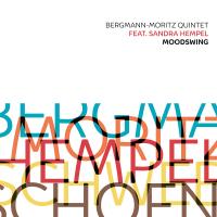 Album Bergmann-Moritz Quintet - Moodswing by Matthias Bergmann
