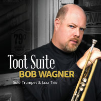 Toot Suite by Bob Wagner