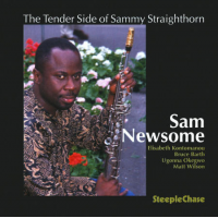 Album The Tender Side of Sammy Straighthorn by Sam Newsome