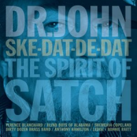 Album Ske-Dat-De-Dat The Spirit of Satch by Dr. John