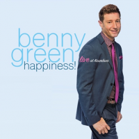 Benny Green: Happiness!
