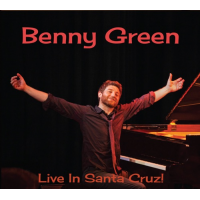 Album Live in Santa Cruz by Benny Green