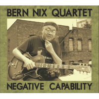 "Read ""Bern Nix Quartet: Negative Capability"" reviewed by"