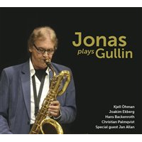 "Read ""Jonas Plays Gullin"" reviewed by Chris Mosey"