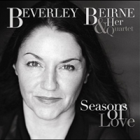 Beverley Beirne & Her Quartet: Seasons Of Love