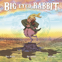 "Read ""Max Johnson: Big Eyed Rabbit"" reviewed by Karl Ackermann"