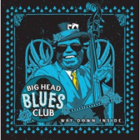 Album Way Down Inside: Songs of Willie Dixon by Big Head Blues Club