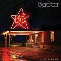 "Read ""The Best of Big Star"" reviewed by Doug Collette"