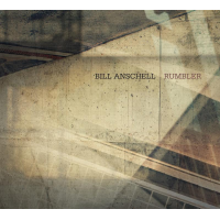 "New Origin Records CD By Pianist/Composer Bill Anschell, ""Rumbler,"" Set For January 20 Release"