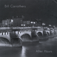 Bill Carrothers: After Hours